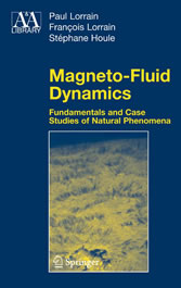 Magneto-Fluid Dynamics - Fundamentals and Case Studies of Natural Phenomena