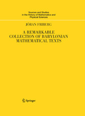 A Remarkable Collection of Babylonian Mathematical Texts - Manuscripts in the Schøyen Collection: Cuneiform Texts I