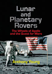 Lunar and Planetary Rovers - The Wheels of Apollo and the Quest for Mars