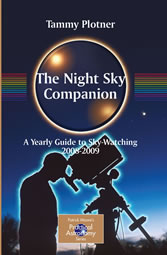 The Night Sky Companion - A Yearly Guide to Sky-Watching 2008-2009