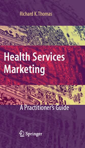 Health Services Marketing - A Practitioner's Guide