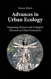 Advances in Urban Ecology - Integrating Humans and Ecological Processes in Urban Ecosystems