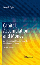 Capital, Accumulation, and Money - An Integration of Capital, Growth, and Monetary Theory