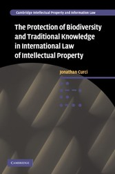 Protection of Biodiversity and Traditional Knowledge in International Law of Intellectual Property