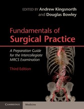 Fundamentals of Surgical Practice - A Preparation Guide for the Intercollegiate MRCS Examination