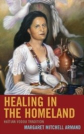 Healing in the Homeland - Haitian Vodou Tradition