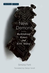New Demons - Rethinking Power and Evil Today
