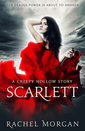Scarlett - A Creepy Hollow Story