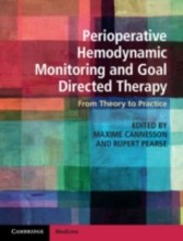 Perioperative Hemodynamic Monitoring and Goal Directed Therapy - From Theory to Practice