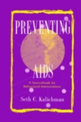 Preventing Aids - A Sourcebook for Behavioral Interventions