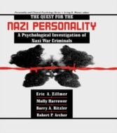 Quest for the Nazi Personality - A Psychological Investigation of Nazi War Criminals