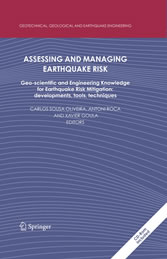 Assessing and Managing Earthquake Risk - Geo-scientific and Engineering Knowledge for Earthquake Risk Mitigation: developments, tools, techniques