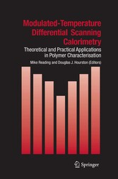 Modulated Temperature Differential Scanning Calorimetry - Theoretical and Practical Applications in Polymer Characterisation