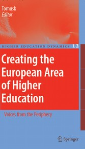 Creating the European Area of Higher Education - Voices from the Periphery