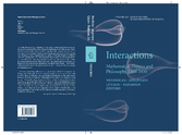 Interactions - Mathematics, Physics and Philosophy, 1860-1930
