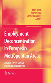 Employment Deconcentration in European Metropolitan Areas - Market Forces versus Planning Regulations