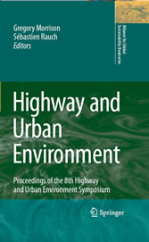 Highway and Urban Environment - Proceedings of the 8th Highway and Urban Environment Symposium