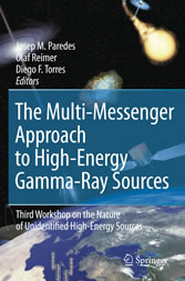 The Multi-Messenger Approach to High-Energy Gamma-Ray Sources - Third Workshop on the Nature of Unidentified High-Energy Sources