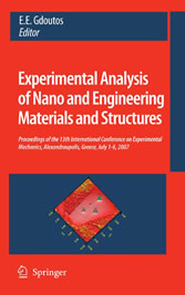 Experimental Analysis of Nano and Engineering Materials and Structures - Proceedings of the 13th International Conference on Experimental Mechanics, Alexandroupolis, Greece, July 1-6, 2007