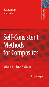 Self-Consistent Methods for Composites - Vol.1: Static Problems