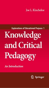 Knowledge and Critical Pedagogy - An Introduction