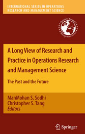 A Long View of Research and Practice in Operations Research and Management Science - The Past and the Future