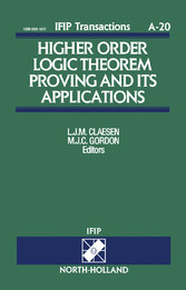 Higher Order Logic Theorem Proving and its Applications - Proceedings of the IFIP TC10/WG10.2 International Workshop on Higher Order Logic Theorem Proving and its Applications - HOL '92 Leuven, Belgium, 21-24 September 1992