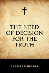 The Need of Decision for the Truth