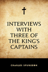 Interviews with Three of the King's Captains