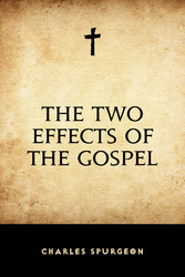 The Two Effects of the Gospel