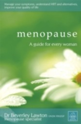 Menopause - A guide for every woman