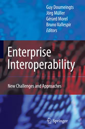 Enterprise Interoperability - New Challenges and Approaches