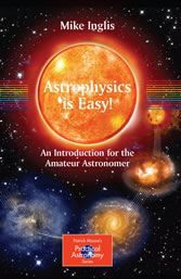 Astrophysics is Easy! - An Introduction for the Amateur Astronomer