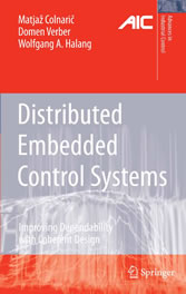 Distributed Embedded Control Systems - Improving Dependability with Coherent Design