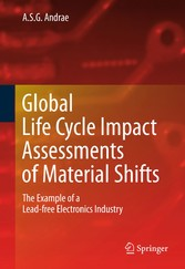 Global Life Cycle Impact Assessments of Material Shifts - The Example of a Lead-free Electronics Industry
