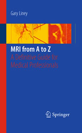 MRI from A to Z - A Definitive Guide for Medical Professionals