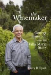 Winemaker - George Fistonich and the Villa Maria Story