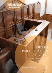 Victim Participation Rights - Variation Across Criminal Justice Systems