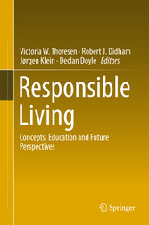 Responsible Living - Concepts, Education and Future Perspectives