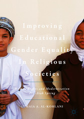 Improving Educational Gender Equality in Religious Societies - Human Rights and Modernization Pre-Arab Spring