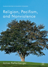 Religion, Pacifism, and Nonviolence