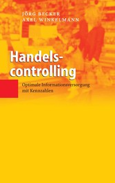Handelscontrolling - Optimale Informationsversorgung mit Kennzahlen