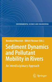 Sediment Dynamics and Pollutant Mobility in Rivers - An Interdisciplinary Approach
