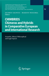 CHIMBRIDS - Chimeras and Hybrids in Comparative European and International Research - Scientific, Ethical, Philosophical and Legal Aspects