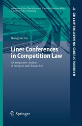 Liner Conferences in Competition Law - A Comparative Analysis of European and Chinese Law
