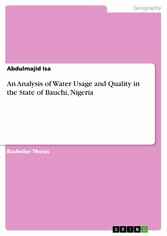 An Analysis of Water Usage and Quality in the State of Bauchi, Nigeria