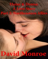 Elaine & Donna: A Love Story, Part 2: Northeastern Allies - Erotic Lesbian Romance