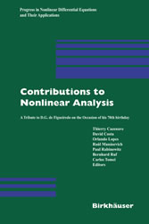 Contributions to Nonlinear Analysis - A Tribute to D.G. de Figueiredo on the Occasion of his 70th Birthday