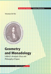 Geometry and Monadology - Leibniz's Analysis Situs and Philosophy of Space