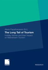 The Long Tail of Tourism - Holiday Niches and their Impact on Mainstream Tourism